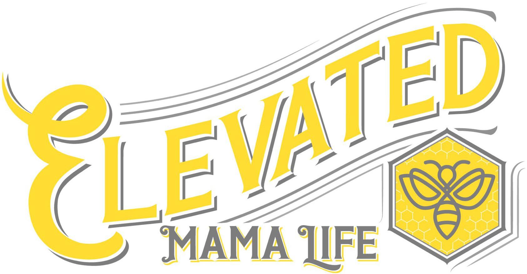 Elevated Mama Life